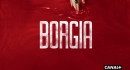 Borgia returns on Canal+: blood, tears and international appeal