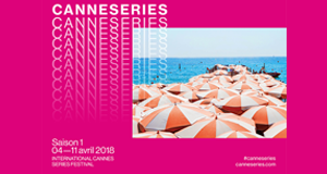 CANNESERIES Institute lance son appel à candidatures